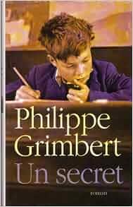 Amazon.fr - Un secret - Philippe Grimbert - Livres