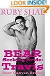 Bear Seeking Bride: Travis: (BBW Mail...
