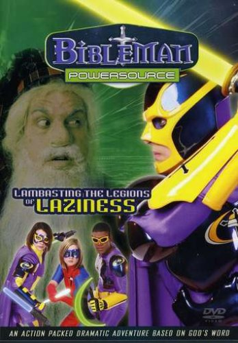 Bibleman-Powersource-Lambasting the Legions of Laziness