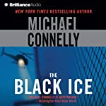 The Black Ice: Harry Bosch, Book 2 (       ABRIDGED) by Michael Connelly Narrated by Dick Hill