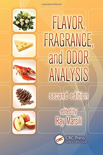 Flavor, Fragrance, and Odor Analysis, Second Edition