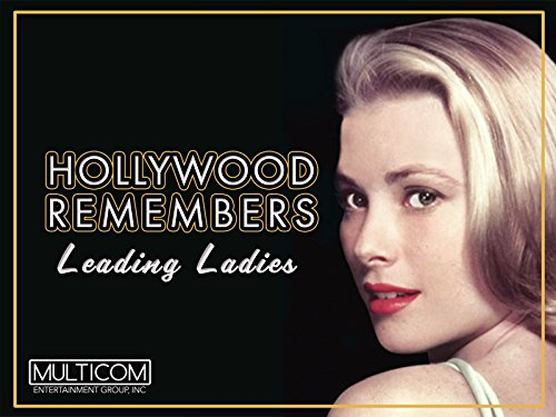 Hollywood Remembers: Leading Ladies