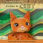 Histoire de Chat: Fripon, le petit chat qui n'avait pas de maison | Francis Scaglia