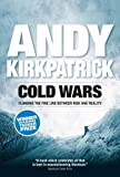 Andy Kirkpatrick Cold Wars: Climbing the Fine Line Between Risk and Reality