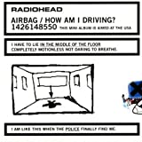 Airbag/How Am I Driving? [EP] [Limited Edition] by Radiohead [Music CD]