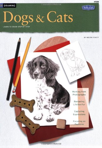 Drawing: Dogs and Cats: Learn to Draw Step by Step (How to Draw and Paint Series)