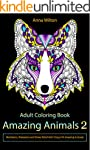 Adult Coloring Book: Amazing Animals...