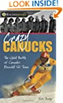 Crazy Canucks: The Uphill Battle of C...
