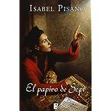 El papiro de Sept (B de Books) (Zeta Tapa Dura)