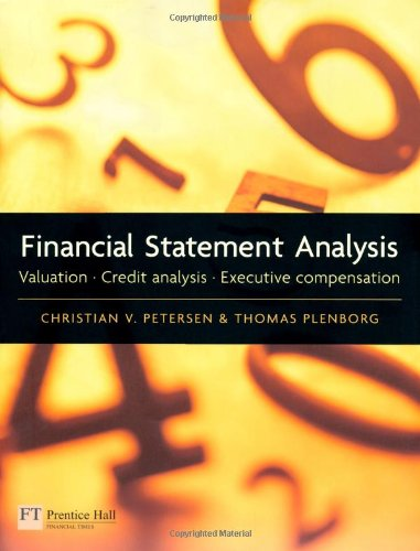 Financial Statement Analysis: Valuation - Credit Analysis - Executive Compensation