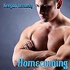 Homecoming Hörbuch von Keegan Kennedy Gesprochen von: Scott R. Smith