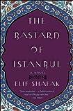 Image of by Elif Shafak (Author)The Bastard of Istanbul