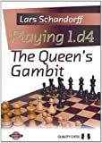 Playing 1.d4:: The Queen'S Gambit