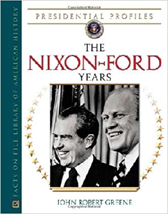 The Nixon-ford Years (Presidential Profiles)