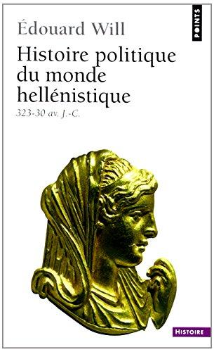 Histoire politique du monde hellénistique, 323-30 av. J.-C.