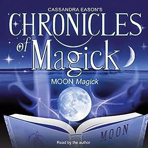 Chronicles of Magick: Moon Magick Speech