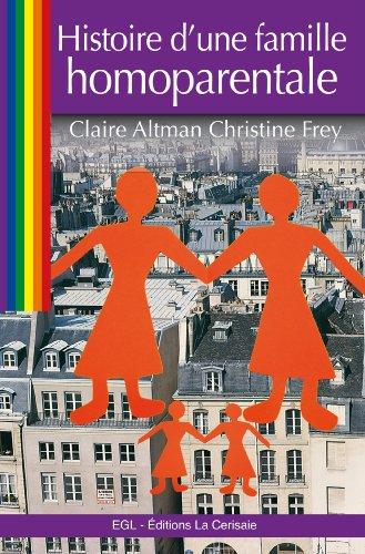 Histoire d'une famille homoparentale