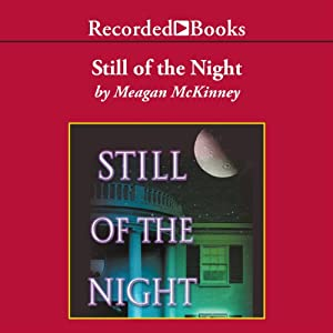 Still of the Night | [Meagan McKinney]