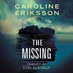 The Missing | Caroline Eriksson,Tiina Nunnally - translator
