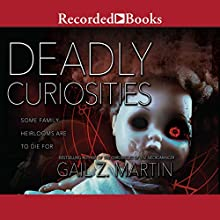 Deadly Curiosities Audiobook by Gail Z. Martin Narrated by Therese Plummer