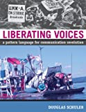 img - for Liberating Voices: A Pattern Language for Communication Revolution book / textbook / text book