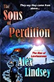 The Sons of Perdition: They say they came from above...