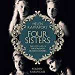 Four Sisters: The Lost Lives of the R...