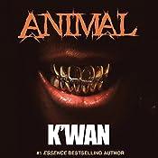Animal |  K'wan