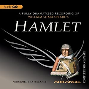 Hamlet: The Arkangel Shakespeare Performance