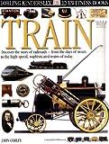 Eyewitness: Train (0789457563) by Coiley, John