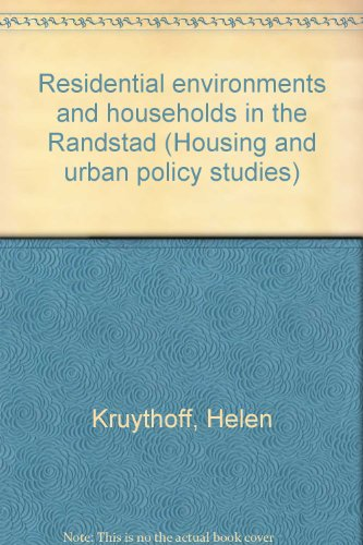 residential-environments-and-households-in-the-randstad-housing-and-urban-policy-studies