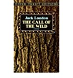The Call of the Wild (Longman Classics, Stage 4) (0582030447) by Jack London