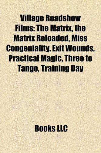 village-roadshow-films-film-guide-the-matrix-the-matrix-reloaded-miss-congeniality-exit-wounds-pract