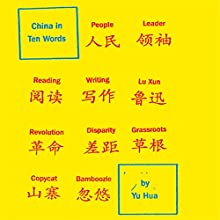 China in Ten Words Audiobook by Yu Hua, Allan H. Barr (translator) Narrated by Don Hagen