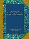 Remarks On Swedenborgs Economy Of The Animal Kingdom