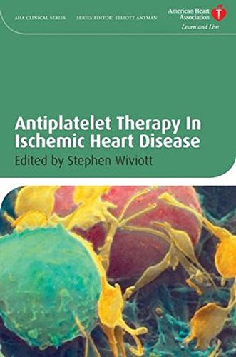 antiplatelet-therapy-in-ischemic-heart-disease-american-heart-association-clinical-series