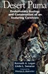 Desert Puma: Evolutionary Ecology And...