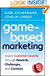 Game-Based Marketing: Inspire Custome...