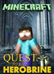 Minecraft: Quest to Kill Herobrine (M...