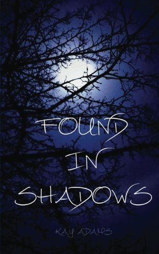 Found in Shadows (Sentinels of the Elements) (Volume 1) PDF