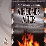 Vindenes alter (En saga fra Danmark på Svend Estridsøns tid 3) | Ole Henrik Laub