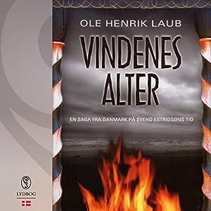Vindenes alter (En saga fra Danmark på Svend Estridsøns tid 3) Audiobook