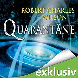 Quarantäne | [Robert Charles Wilson]