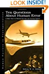 Ten Questions About Human Error: A Ne...