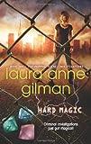 Hard Magic (Paranormal Scene Investigat/1)