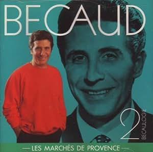 Becaulogie, volume 2 : Les Marches De Provence
