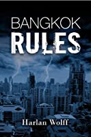 Bangkok Rules [Kindle Edition]