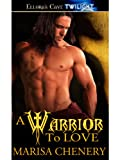A Warrior to Love (Warrior Hunger)