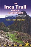 img - for Inca Trail, Cusco & Machu Picchu, 5th: includes Santa Teresa Trek, Choquequirao Trek, Vilcabamba Trail, Vilcabamba to Choquequirao, Choquequirao to ... Inca Trail, Cusco & Machu Picchu) book / textbook / text book