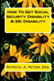 How To Get Social Security Disability & SSI Disability